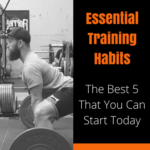 essential training habits